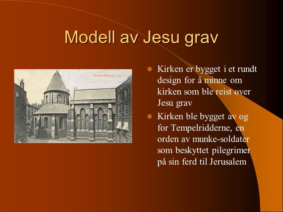Modell av Jesu grav Kirken er bygget i et rundt design for å minne om kirken som ble reist over Jesu grav Kirken ble bygget av og for Tempelridderne, en orden av munke-soldater som beskyttet pilegrimer på sin ferd til Jerusalem