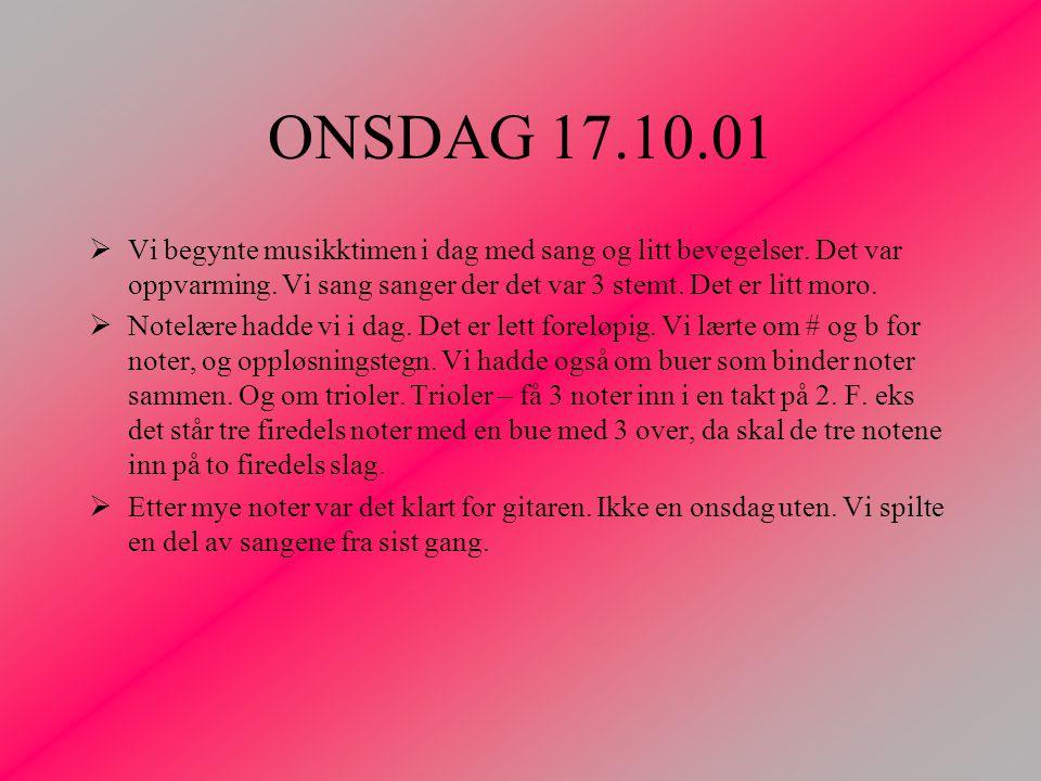 ONSDAG 16.01.02 Dagen i dag var litt mer praksis retta enn før.