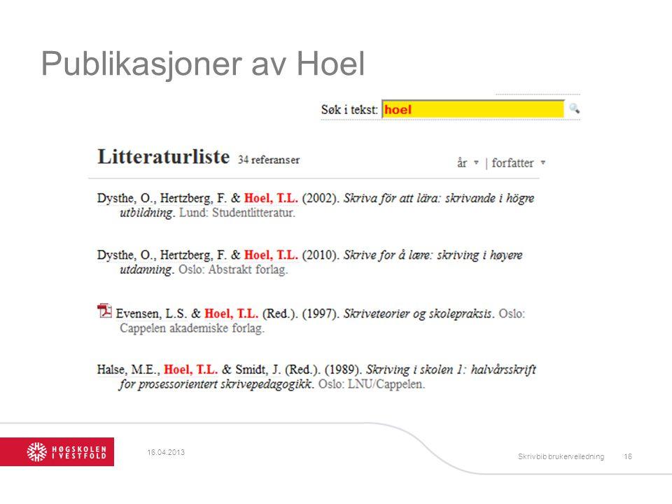 Publikasjoner av Hoel 16.04.2013 Skrivbib brukerveiledning16