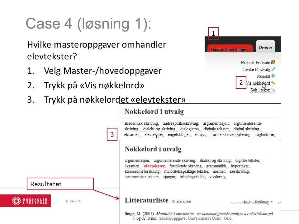 Case 4 (løsning 1): Hvilke masteroppgaver omhandler elevtekster.