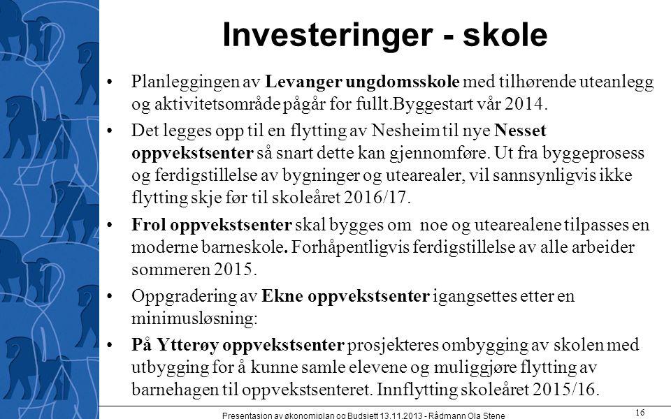 Investeringer - skole Planleggingen av Levanger ungdomsskole med tilhørende uteanlegg og aktivitetsområde pågår for fullt.Byggestart vår 2014. Det leg