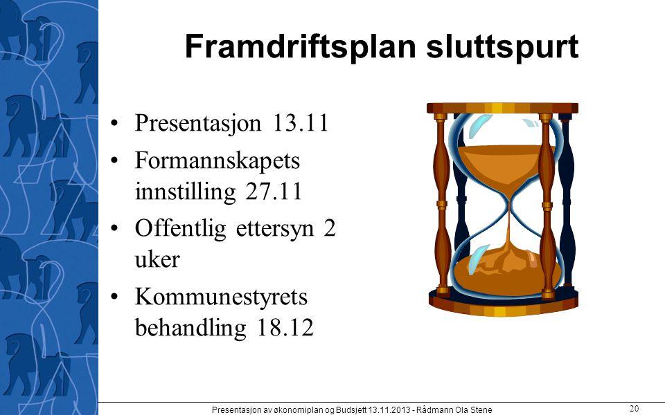 Framdriftsplan sluttspurt Presentasjon 13.11 Formannskapets innstilling 27.11 Offentlig ettersyn 2 uker Kommunestyrets behandling 18.12 Presentasjon a