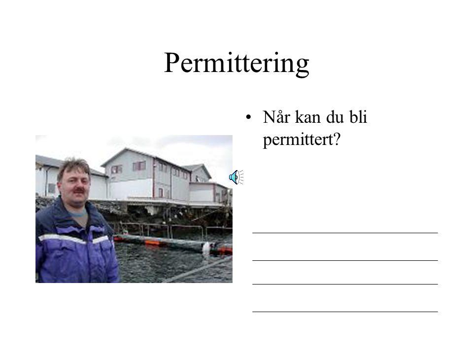 Permittering Hva er permittering?