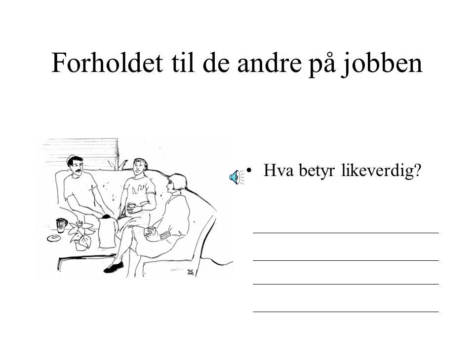 Arbeidslivskodene på en arbeidsplass