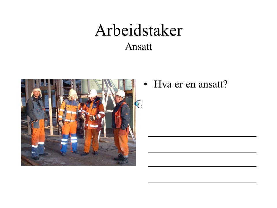 Arbeidstaker Hva heter de største arbeidstaker- organisasjonene?