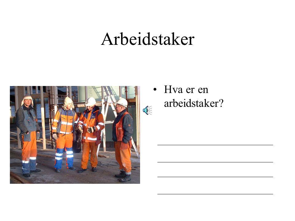 Arbeidstaker Ansatt Hva er en ansatt?