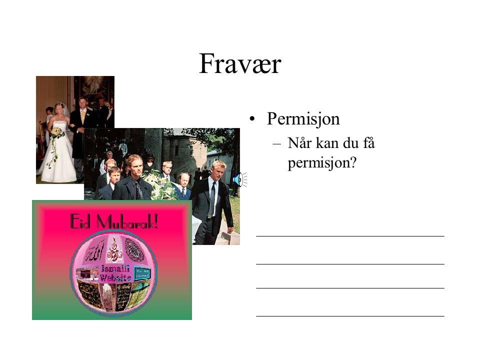 Fravær Permisjon –Når kan du få permisjon?