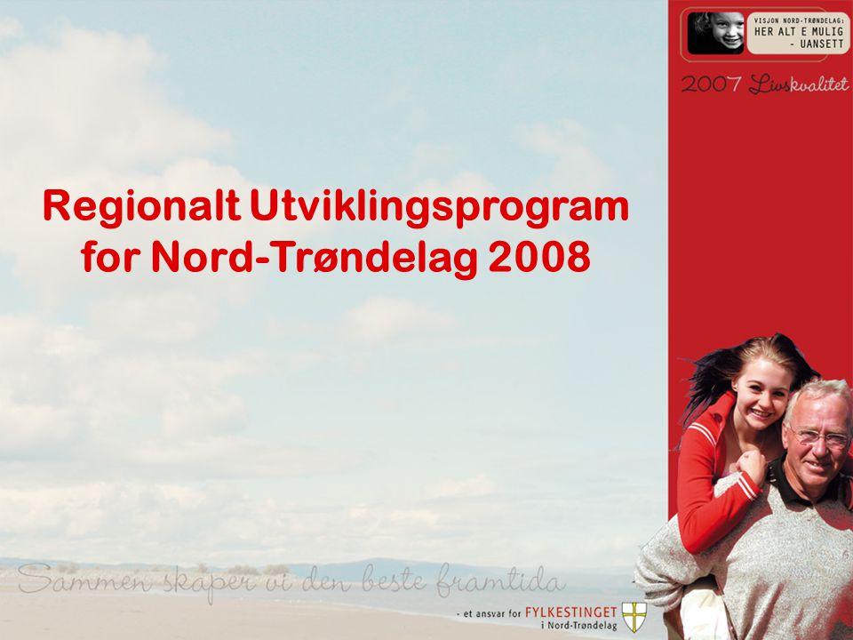 Frostating på Frosta 16.-17. juni 2008 - RUP - Fylkesråd Susanne Bratli Regionalt Utviklingsprogram for Nord-Trøndelag 2008