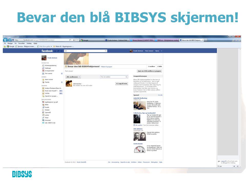 Bevar den blå BIBSYS skjermen!