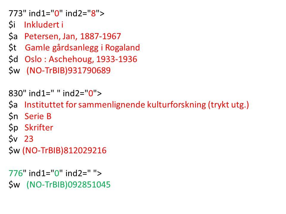 773 ind1= 0 ind2= 8 > $i Inkludert i $a Petersen, Jan, 1887-1967 $t Gamle gårdsanlegg i Rogaland $d Oslo : Aschehoug, 1933-1936 $w (NO-TrBIB)931790689 830 ind1= ind2= 0 > $a Instituttet for sammenlignende kulturforskning (trykt utg.) $n Serie B $p Skrifter $v 23 $w (NO-TrBIB)812029216 776 ind1= 0 ind2= > $w (NO-TrBIB)092851045