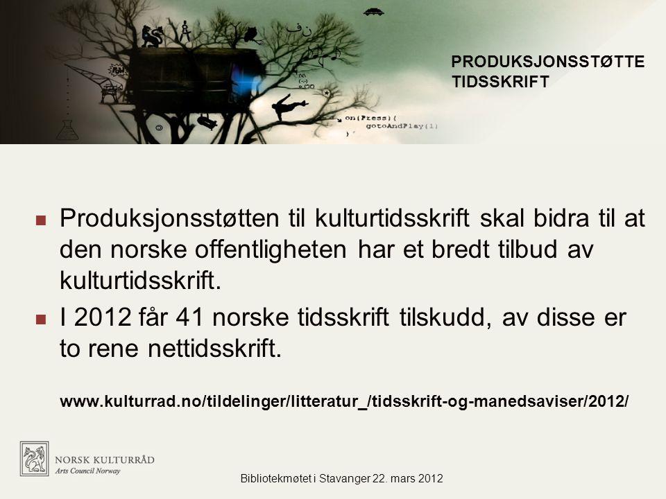 Produksjonsstøtten til kulturtidsskrift skal bidra til at den norske offentligheten har et bredt tilbud av kulturtidsskrift.