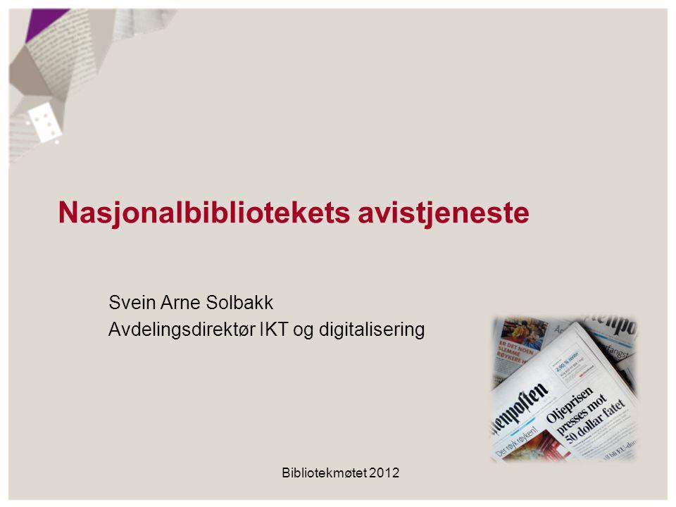 NBs digitaliseringsprogram Digitalisere samlingen Få digitalt fødte dokument direkte fra utgiver Etablere gode tjenester på nett Bevare digitalt