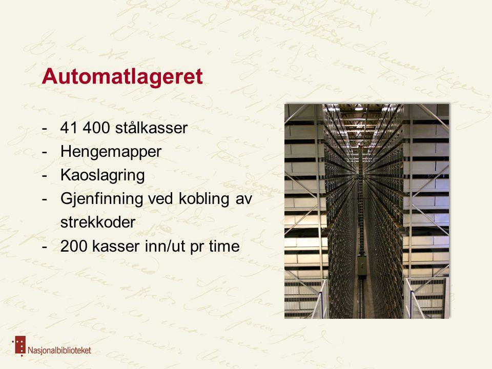 Automatlageret -41 400 stålkasser -Hengemapper -Kaoslagring -Gjenfinning ved kobling av strekkoder -200 kasser inn/ut pr time