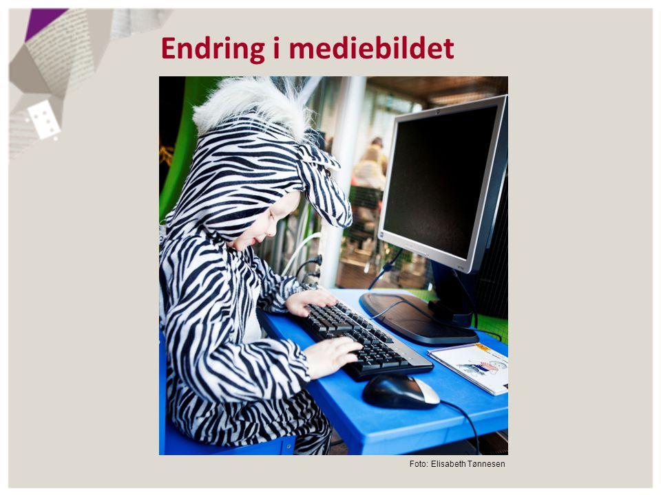 Endring i mediebildet Foto: Elisabeth Tønnesen