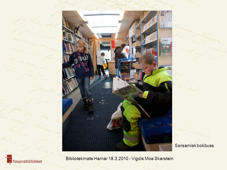 Bibliotekmøte Hamar 18.3.2010 - Vigdis Moe Skarstein Sørsamisk bokbuss
