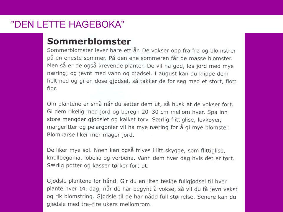 """DEN LETTE HAGEBOKA"""