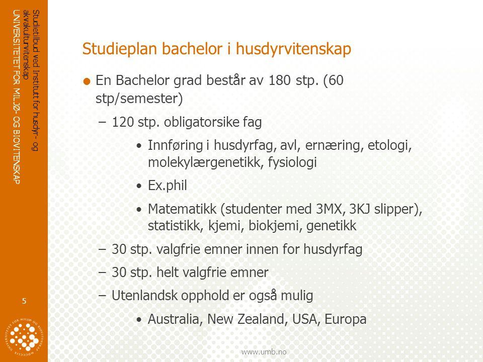 UNIVERSITETET FOR MILJØ- OG BIOVITENSKAP www.umb.no Studietilbud ved Institutt for husdyr- og akvakulturvitenskap 16 Master i akvakultur: Spennende opphold i utlandet