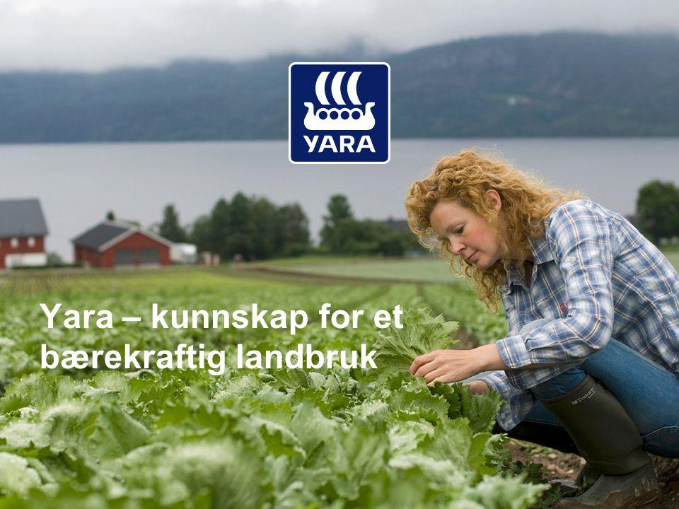 Yara – kunnskap for et bærekraftig landbruk