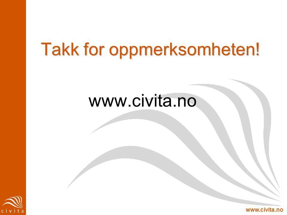www.civita.no Takk for oppmerksomheten! www.civita.no