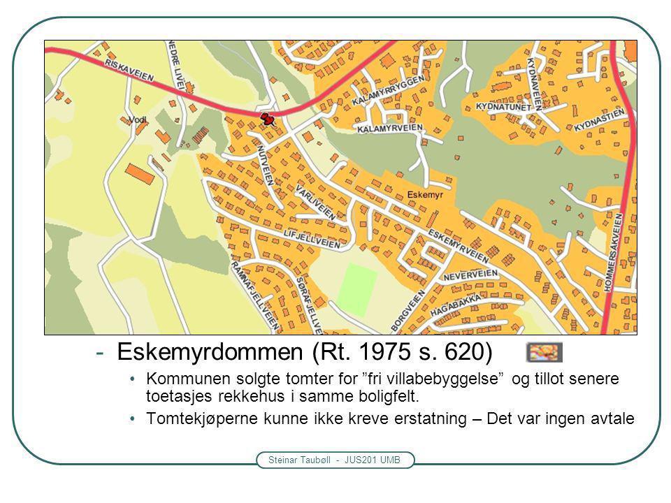 Steinar Taubøll - JUS201 UMB Grensene for forhåndsbinding Ulovfestede regler Rettspraksis er ikke entydig – større muligheter nå enn tidligere Vanskel