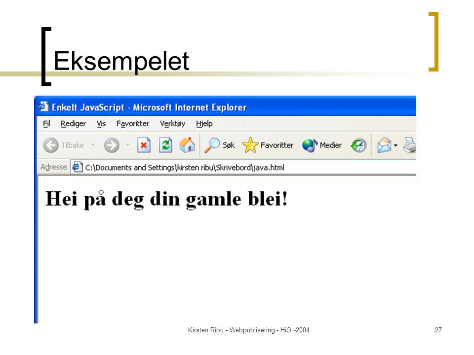 Kirsten Ribu - Webpublisering - HiO -200427 Eksempelet