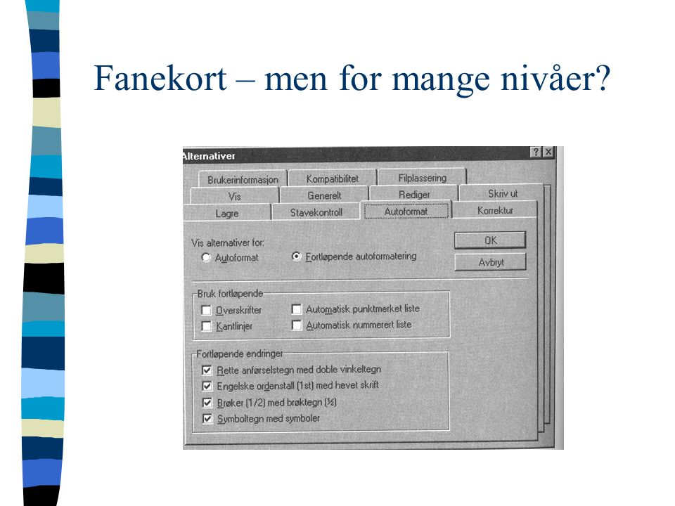 Fanekort – men for mange nivåer