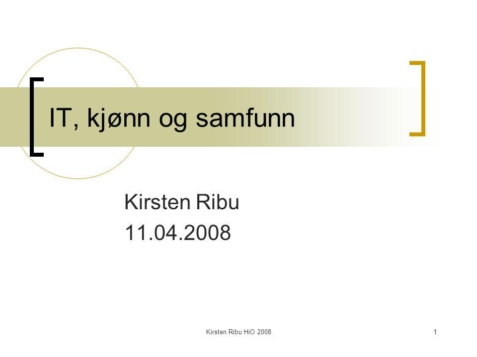 Kirsten Ribu HiO 200822 Kjønn og teknologi -påstander Teknologiske fag produserer fortsatt ulikhet mellom kjønn.