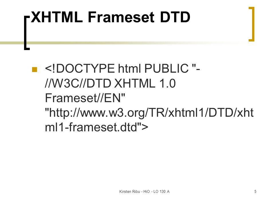 Kirsten Ribu - HiO - LO 130 A5 XHTML Frameset DTD