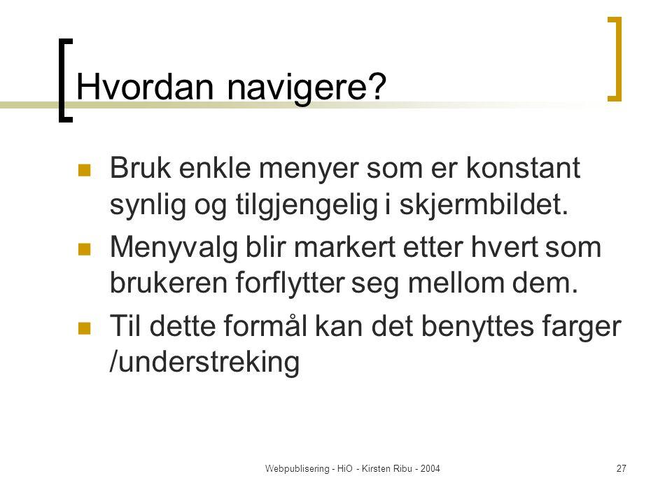 Webpublisering - HiO - Kirsten Ribu - 200427 Hvordan navigere.