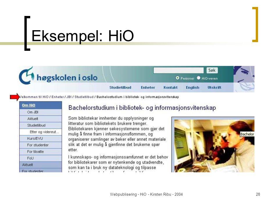 Webpublisering - HiO - Kirsten Ribu - 200428 Eksempel: HiO