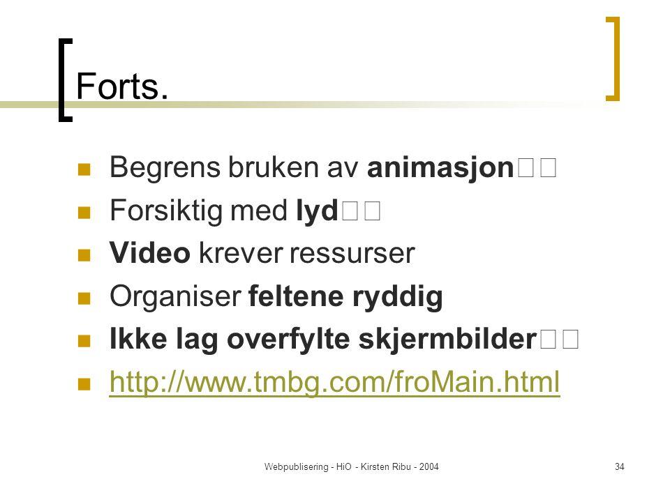 Webpublisering - HiO - Kirsten Ribu - 200434 Forts.
