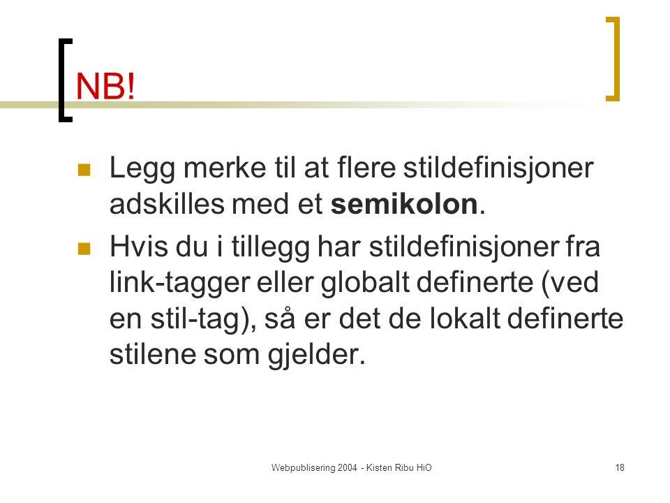 Webpublisering 2004 - Kisten Ribu HiO18 NB.