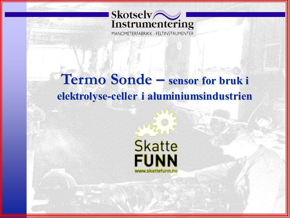 Termo Sonde – sensor for bruk i elektrolyse-celler i aluminiumsindustrien