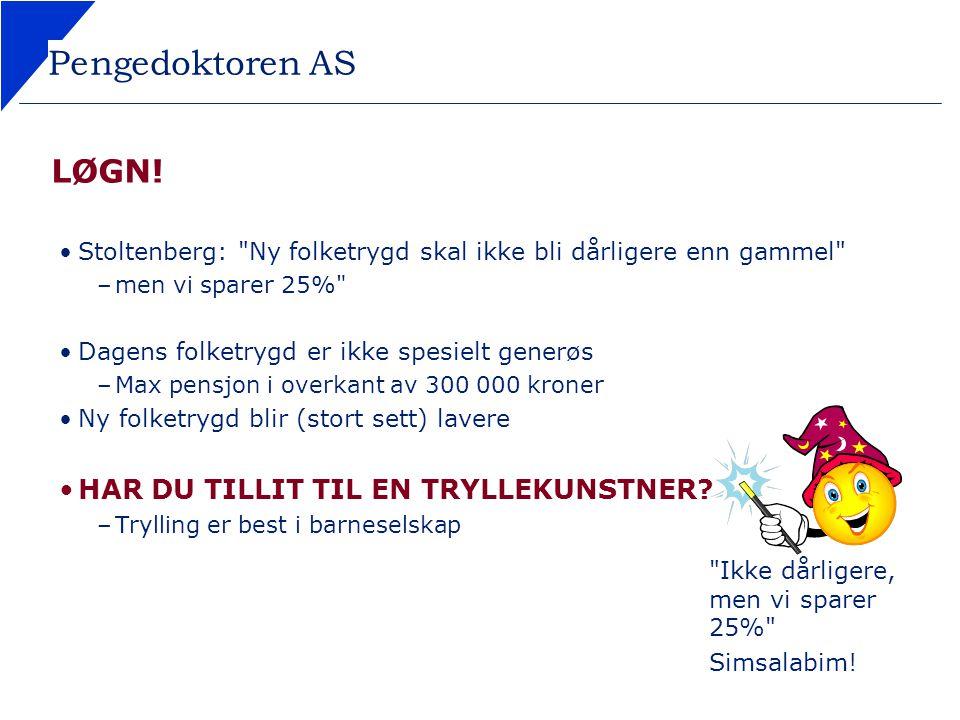 Pengedoktoren AS LØGN! Stoltenberg:
