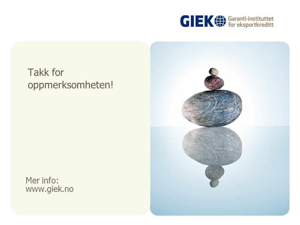 Mer info: www.giek.no Takk for oppmerksomheten!