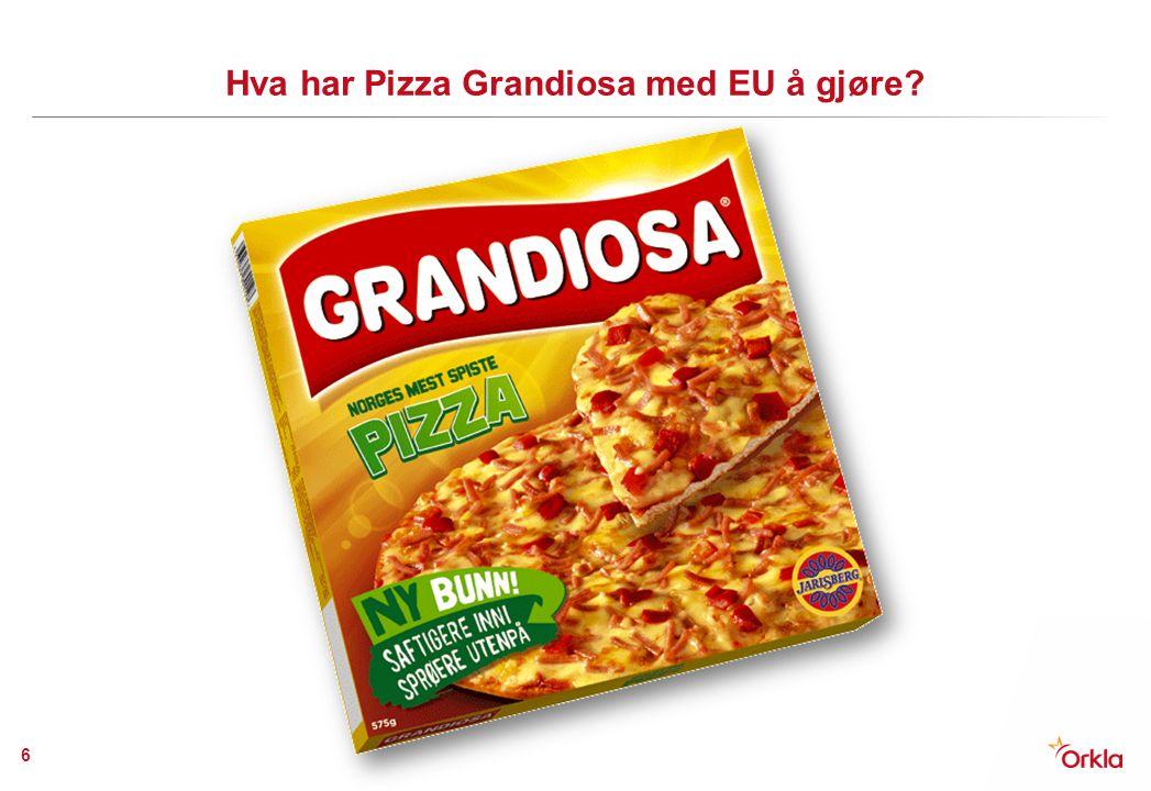 Hva har Pizza Grandiosa med EU å gjøre? 6