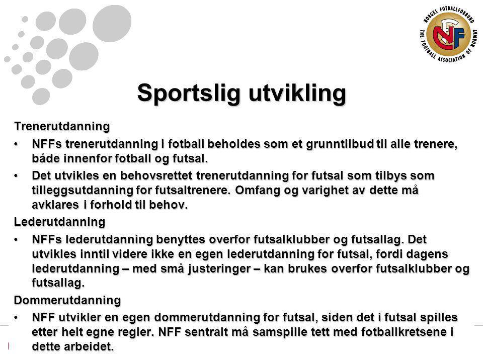 Sportslig utvikling Trenerutdanning NFFs trenerutdanning i fotball beholdes som et grunntilbud til alle trenere, både innenfor fotball og futsal.NFFs trenerutdanning i fotball beholdes som et grunntilbud til alle trenere, både innenfor fotball og futsal.