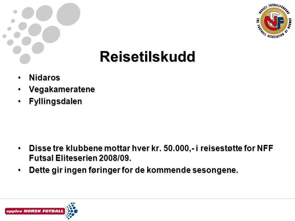 Reisetilskudd NidarosNidaros VegakamerateneVegakameratene FyllingsdalenFyllingsdalen Disse tre klubbene mottar hver kr.