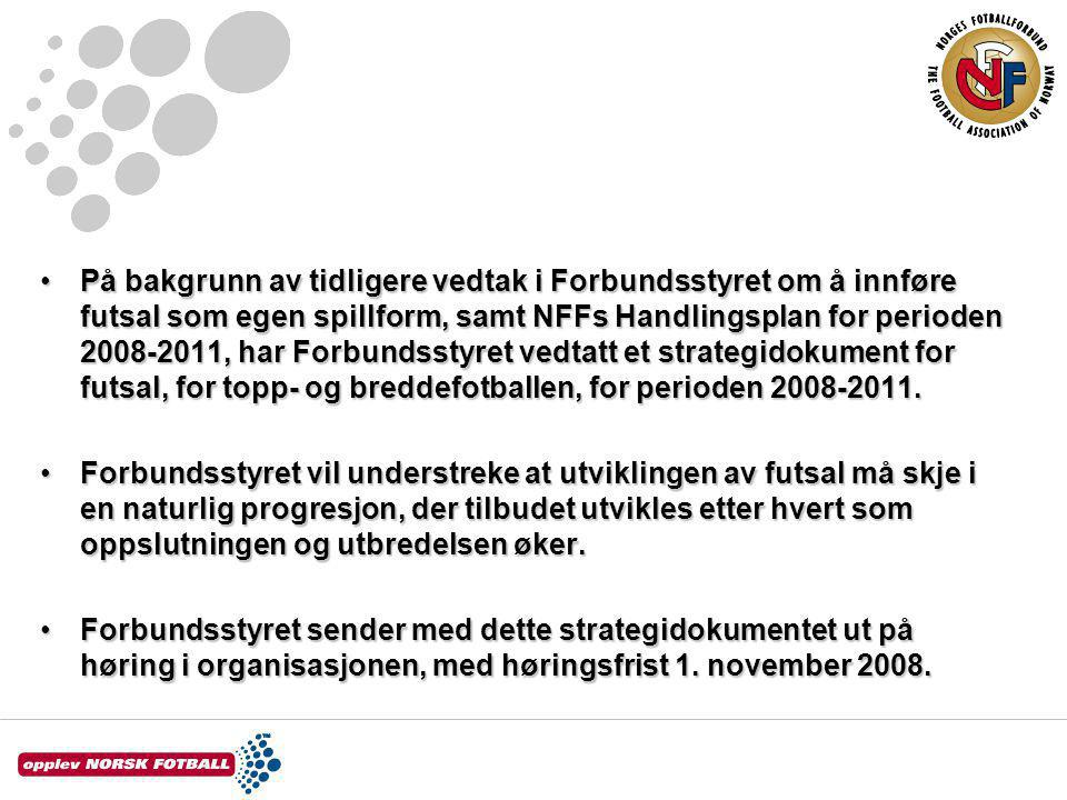 Innledning og bakgrunn Innendørsfotballen har lange tradisjoner i Norge, både for barn, ungdom og voksne.