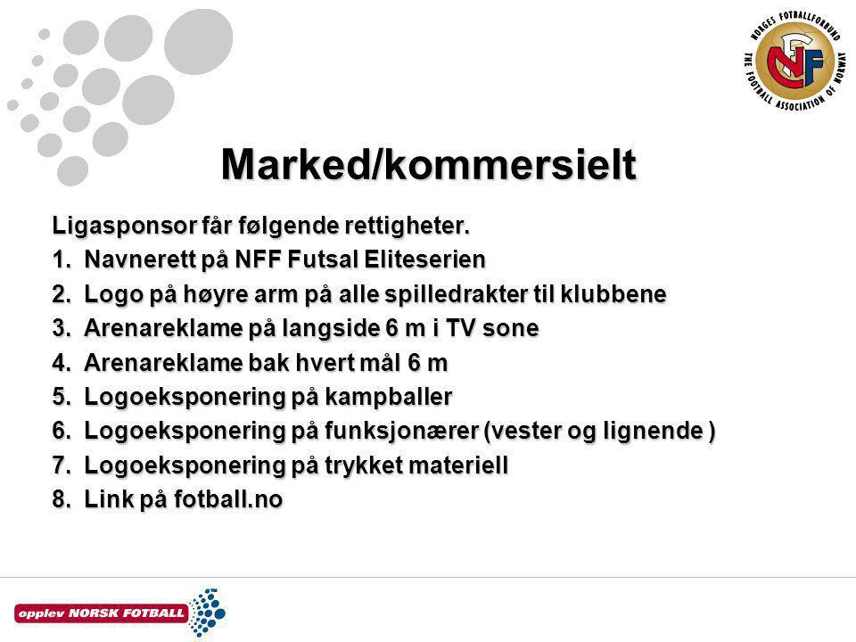 Marked/kommersielt Ligasponsor får følgende rettigheter.