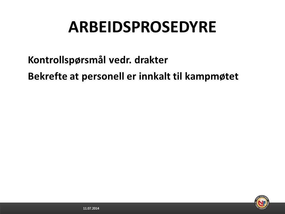 11.07.2014 ARBEIDSPROSEDYRE Kontrollspørsmål vedr.