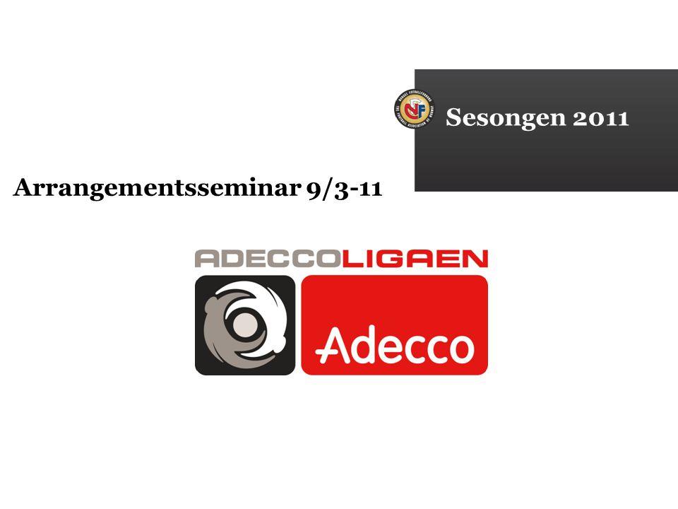 Sesongen 2011 Arrangementsseminar 9/3-11