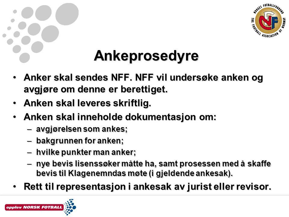 Ankeprosedyre Ankeprosedyre Anker skal sendes NFF.