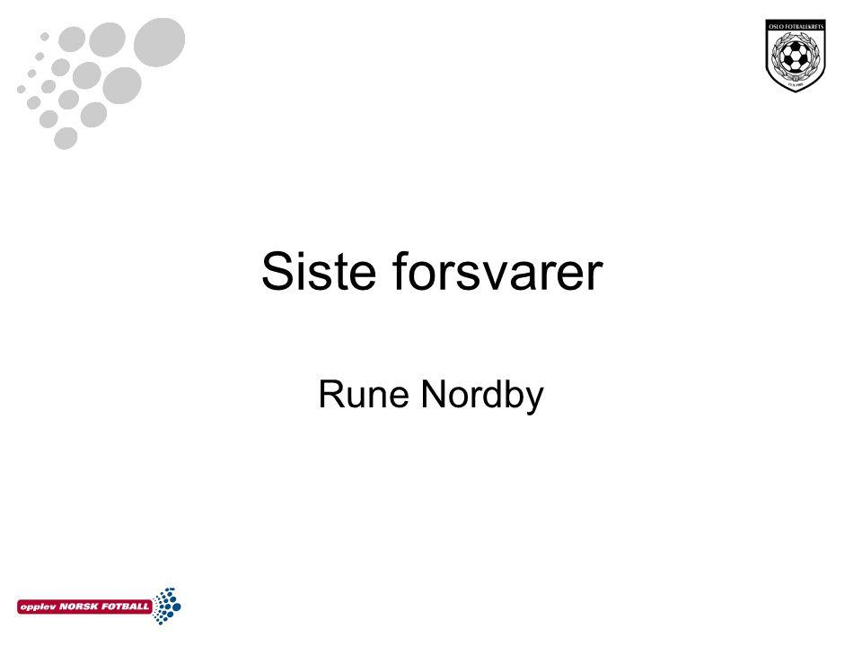 Siste forsvarer Rune Nordby