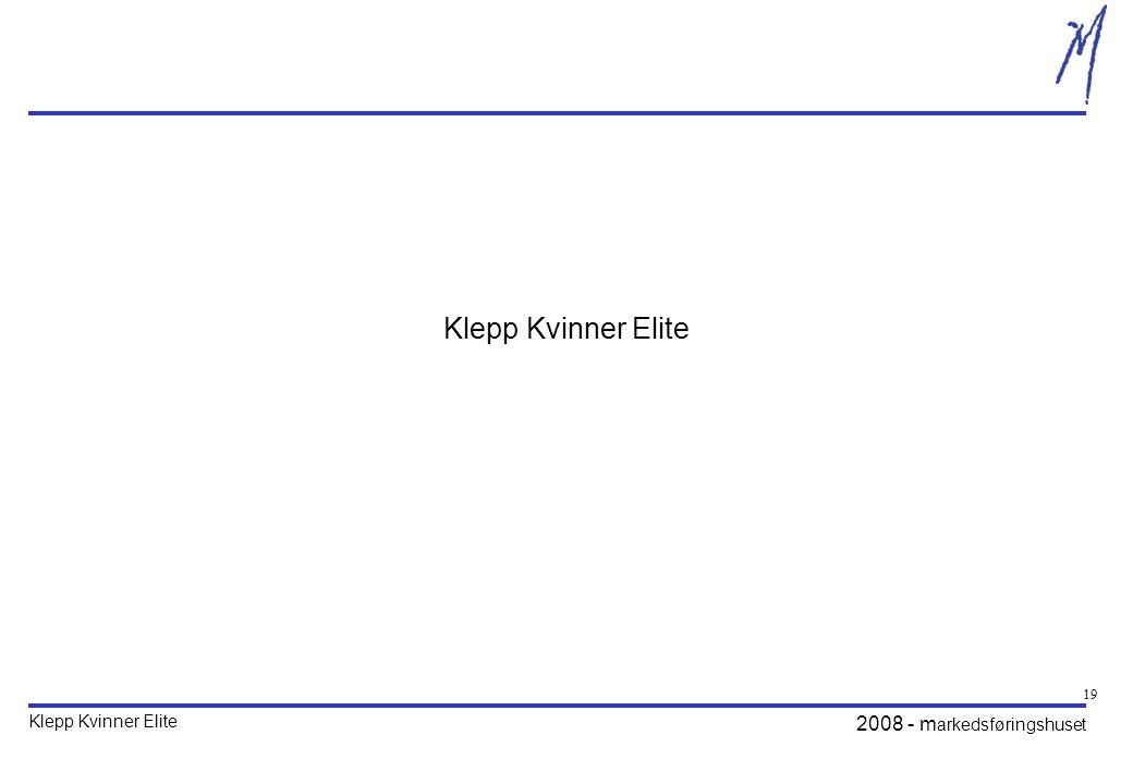 Klepp Kvinner Elite 2008 - m arkedsføringshuset 19 Klepp Kvinner Elite