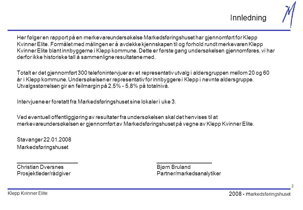 Klepp Kvinner Elite 2008 - m arkedsføringshuset 33 Hvem har svart på undersøkelsen? KjønnAlder