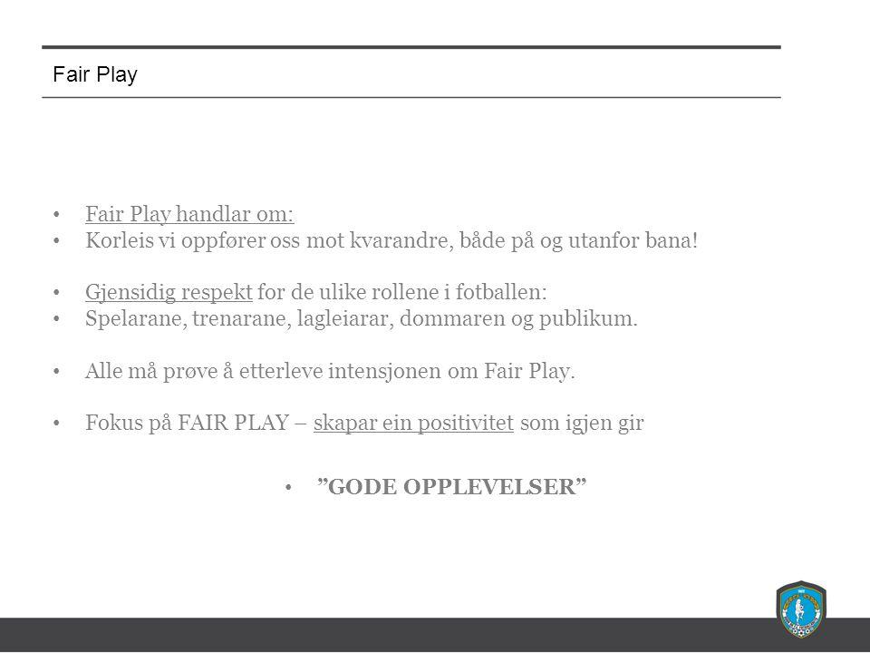 Fair Play Fair Play på miniputturneringane - Utdeling av foreldrevettreglar - Kampvertvestar