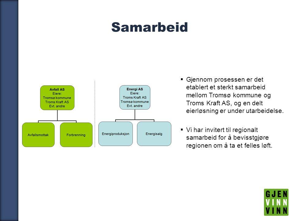 16 Samarbeid  Gjennom prosessen er det etablert et sterkt samarbeid mellom Tromsø kommune og Troms Kraft AS, og en delt eierløsning er under utarbeidelse.