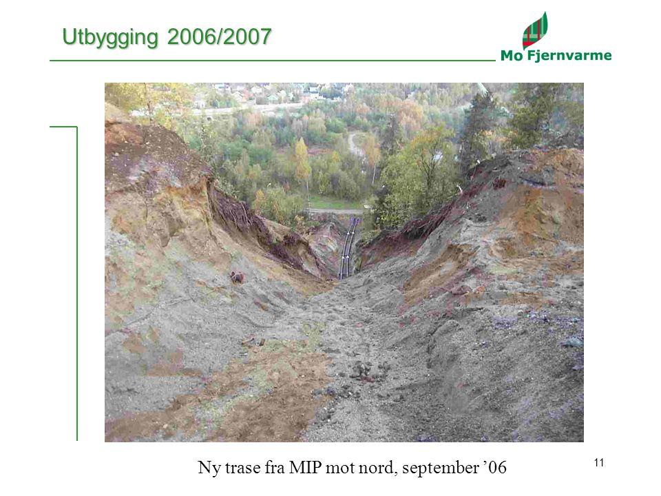 11 Utbygging 2006/2007 Ny trase fra MIP mot nord, september '06