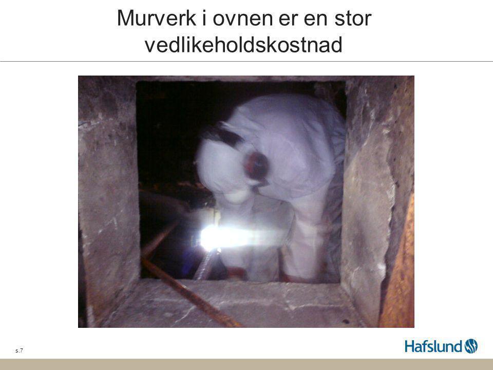 s.7 Murverk i ovnen er en stor vedlikeholdskostnad